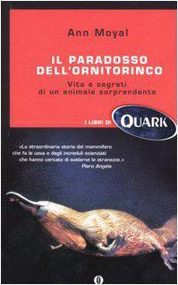 Il paradosso dell'ornitorinco, Ann Moyal. Ed. Mondadori